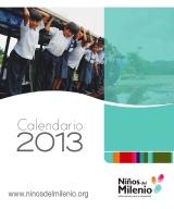 Calendario 2013: Niños, niñas y jóvenes sueñan con tener mejores oportunidades