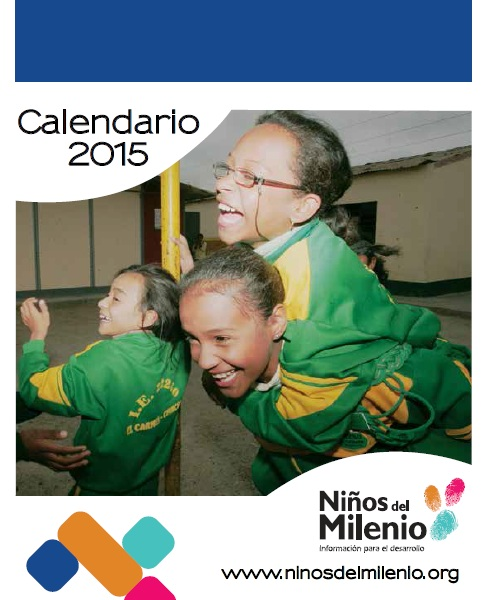 Calendario 2015: Los Objetivos de Desarrollo del Milenio desde la vida de niños y jóvenes peruanos