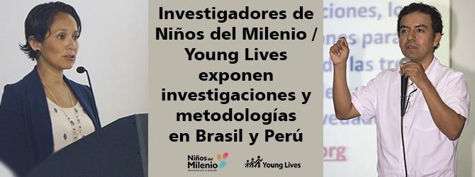 Investigadores de Niños del Milenio / Young Lives exponen investigaciones y metodologías en Brasil y Perú